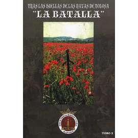 "Tras las huellas de Las Navas de Tolosa ""La Batalla""- Tomo 2"
