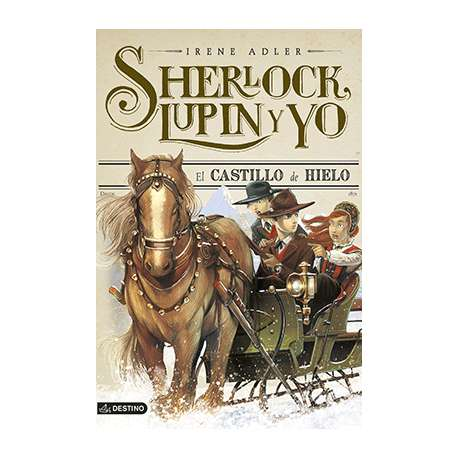 SHERLOCK, LUPIN Y YO 5: EL CASTILLO DE HIELO