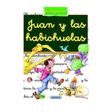 JUAN Y LAS HABICHUELAS