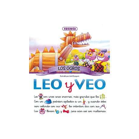 LOS OGROS, LEO Y VEO