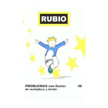 RUBIO PROBLEMAS CON EUROS: MULTIPLICAR Y DIVIDIR N.4E